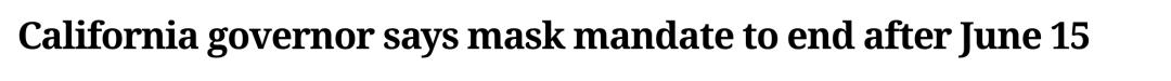 里程碑!1.17亿美国人终于可摘下口罩 加州下月解除口罩令