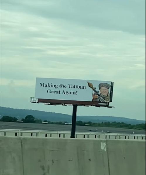共和党前议员张贴拜登广告牌:让塔利班再次伟大